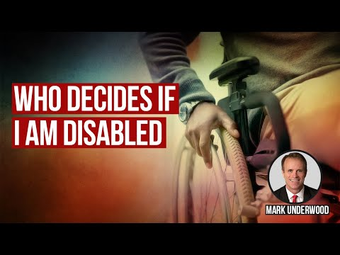 Who decides if I am disabled?