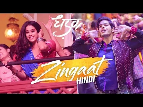 || Zingaat Hindi - Dhadak Movie Whatsapp Status Song Download 2018 || New Sairat -2 Zingaat Song.