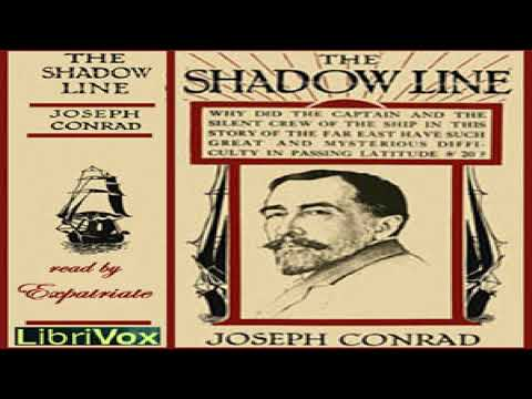 Shadow-Line | Joseph Conrad | Literary Fiction, Nautical & Marine Fiction | Speaking Book | 3/3
