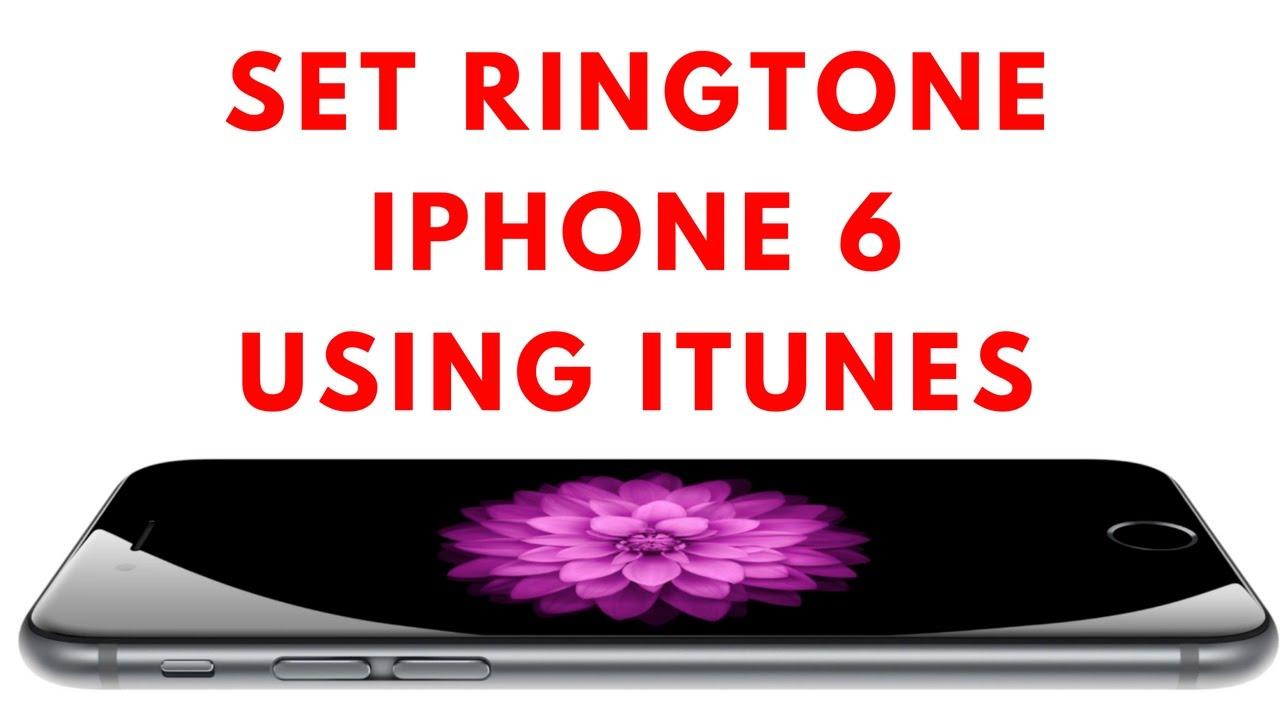 set ringtone to iphone 6