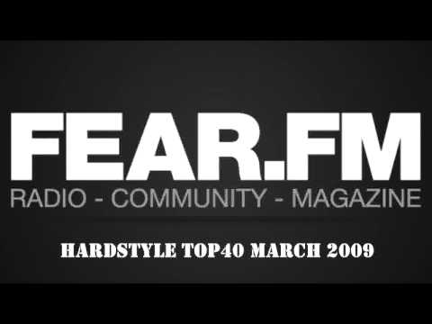 Fear.FM - Hardstyle Top40 March 2009