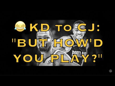 KD Kevin Durant to CJ McCollum on his pod: But howd you play? Like an 8th seed + MORE
