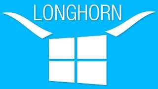 Have you ever heard of Windows Longhorn? (The Lost Version of Windows)