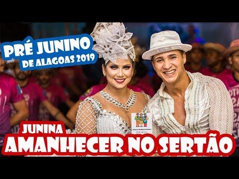 JUNINA AMANHECER NO SERTÃO 2019 - IV PRÉ JUNINO DE ALAGOAS