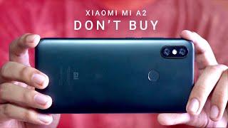 Xiaomi Mi A2 Review: DON