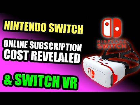 Nintendo Switch VR & ONLINE SUBSCRIPTION COST REVEALED
