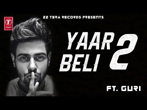 yaar-beli-2-full-video-song---guri-|-parmish-verma-new-punjabi-songs-2018