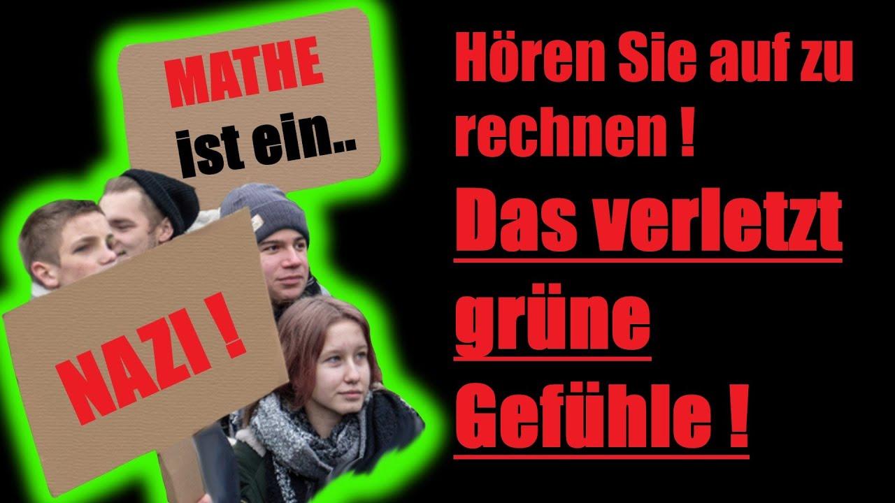 Pro & Contra Deutschland - Mathe ist ein Nazi, nicht wahr, liebe Grüne?