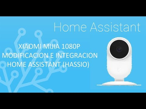 XIAOMI MIJIA 1080P MODIFICACION E INTEGRACION EN HOME ASSISTANT (HASSIO)