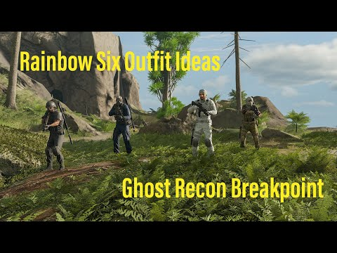 Ghost Recon Breakpoint- Rainbow Six Operator outfit ideas |