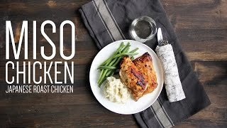 Miso Chicken | Japanese Roast Chicken