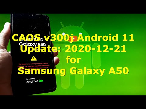 CAOS v300j Android 11 for Samsung Galaxy A50 Update: 20201221