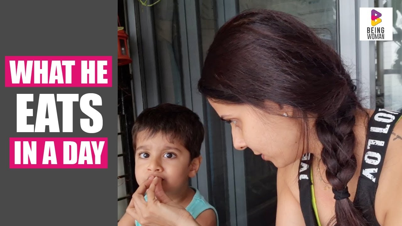 WHAT HE EATS IN A DAY | Diet | Kids | Being Woman With Chhavi