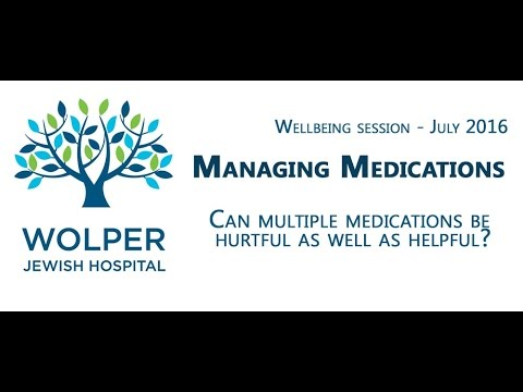 Wolper Wellbeing Session - Managing Medications July 2016