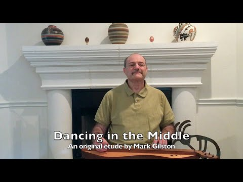 Dancing in the Middle an original etude by Mark Gilston
