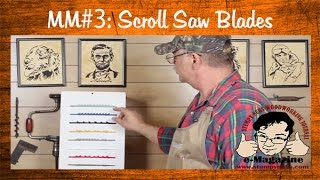 Mustache Mike's Scroll Saw Basics #3- Everything You Ever Wanted To Know About Scroll Saw Blades