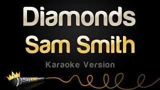 Download lagu Sam Smith - Diamonds (Karaoke Version)