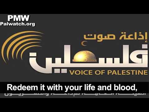 "Song on official PA radio encourages Martyrdom: ""Jerusalem… redeem it with your life and blood"""
