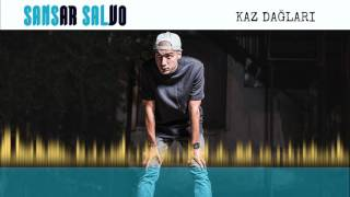 Sansar Salvo - Kaz Dağları (Official Audio)