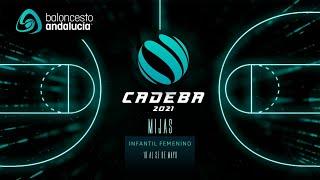 CADEBAINFFEM 2021 - J1 - CLINICAS CAMBLOR CIUDAD DE HUELVA vs CAB ESTEPONA