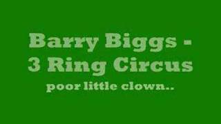 Barry Biggs - 3 Ring Circus