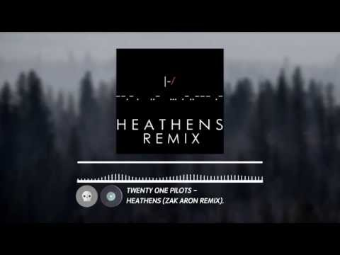 twenty one pilots  Heathens Zak Aron remix  Electronic