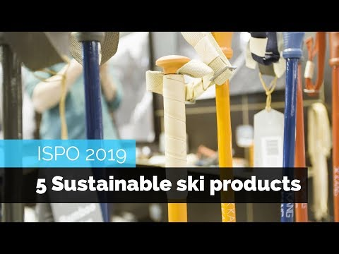 5 SUSTAINABLE SKI PRODUCTS | ISPO 2019