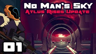 Let's Play No Man's Sky Update 1.3: Atlas Rises - PC Gameplay Part 1 - All Sorts Of New Stuff!