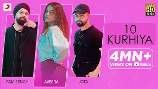 10 Kurhiya - Pam Sengh, Jota, Aveera Mp3 Song Download