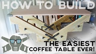 How To Build The Easiest Coffee Table Ever In Less Than 1 Hour!!