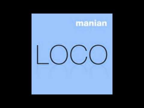 Manian  Loco Lyrics