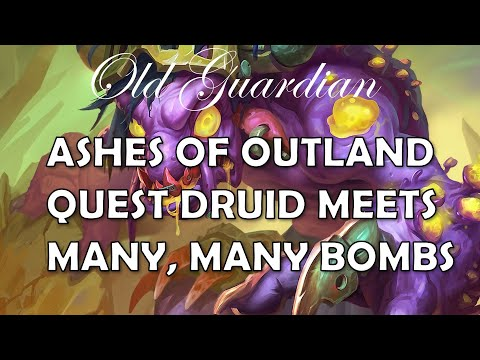 Quest Druid Meets Many Bombs (Hearthstone Ashes Of Outland Gameplay)