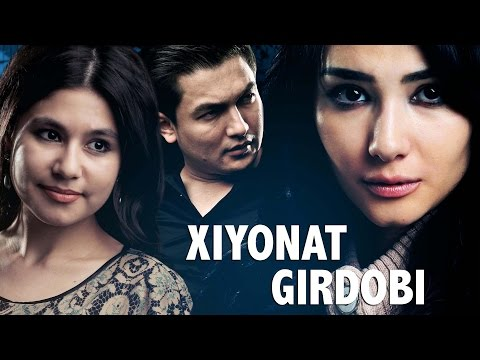 Xiyonat Girdobi (o'zbek Film) | Хиёнат гирдоби (узбекфильм)