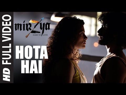 HOTA HAI  Full Video Song   MIRZYA   Shankar Ehsaan Loy   Rakeysh Omprakash Mehra   Gulzar  T-Series