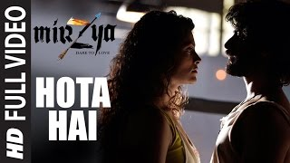 Hota Hai (Full Video Song) | Mirzya (2016)