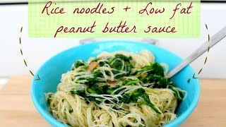 Rice Noodles With Low Fat Peanut Butter Sauce Recipe