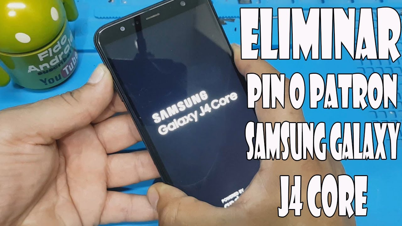 Formatear Samsung Galaxy J4 Core /Hard Reset / Eliminar Pin O Patron