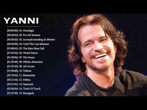 Yanni Greatest Hits ~ Best Instrumental Music
