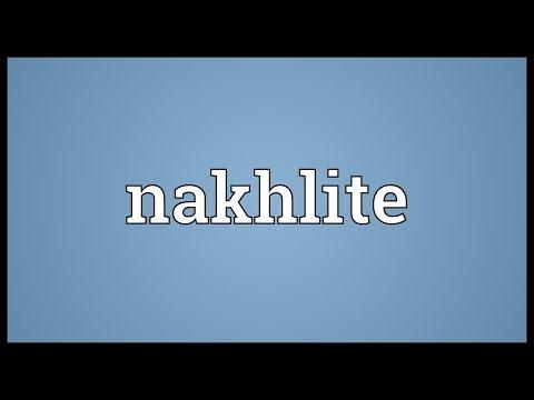 Nakhlite Meaning