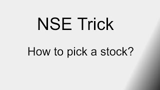 How to pick a stock by Smart Trader of NSE Intraday Trick and tip