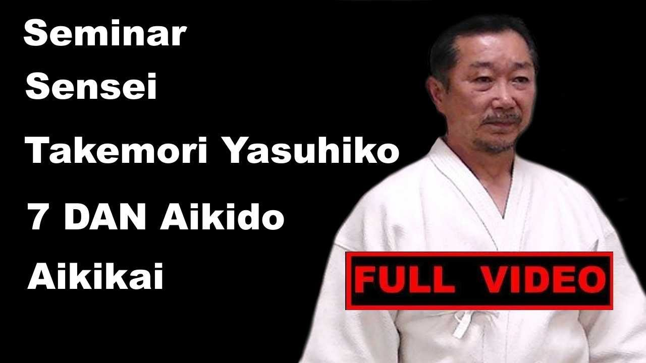 Seminar 21 Takemori Yasuhiko 7 dan aikido aikikai St Petersburg russia 2017