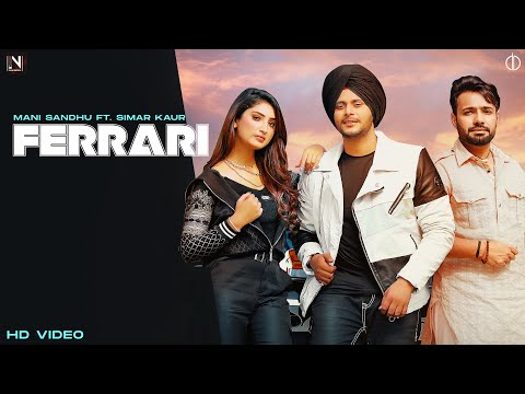 Ferrari | Shree Brar | New Punjabi Song 2021 | Mani Sandhu | Simar Kaur | Latest Punjabi Song 2021