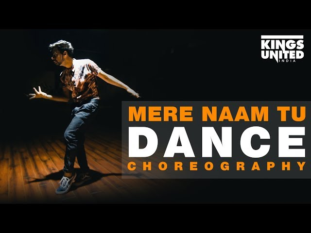 ZERO | Mere Naam Tu | Lyrical Dance Choreography | Kings United