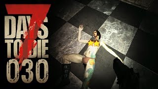 🔨 7 Days to Die [030] [Sie strippte und ich rippte!] Let's Play Gameplay Deutsch German thumbnail