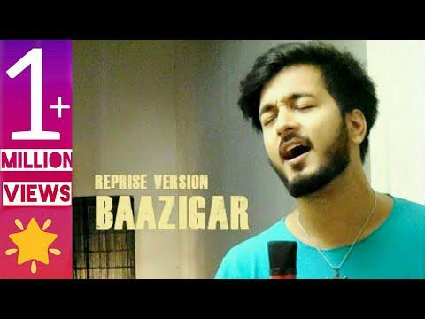 BAAZIGAR| Reprise Version | Mujhko Galat Na Samajhna | Darpan shah