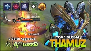 Too Aggressive Burn All Enemy HP! 火┊ĄℜωεεĐ Top 1 Global Thamuz ~ Mobile Legends