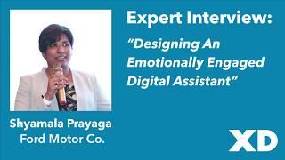 Paul Bryan interviews Ford's Shyamala Prayaga: Emotionally-Engaged Digital Assistants