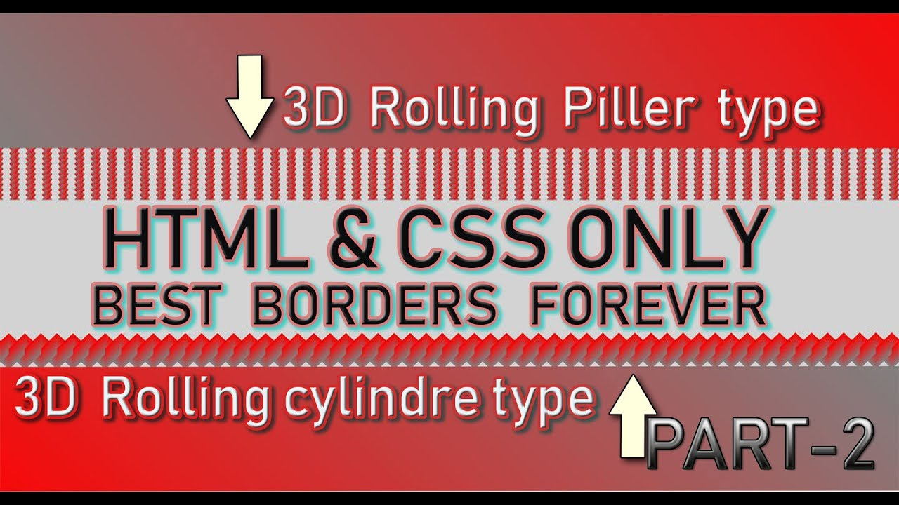 3D look rolling piller type and cylinder type border best onlt css Part2