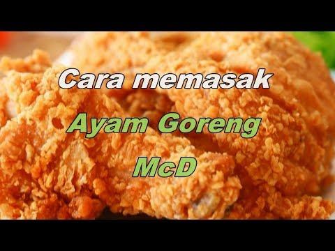 cara-memasak-ayam-goreng-mcd