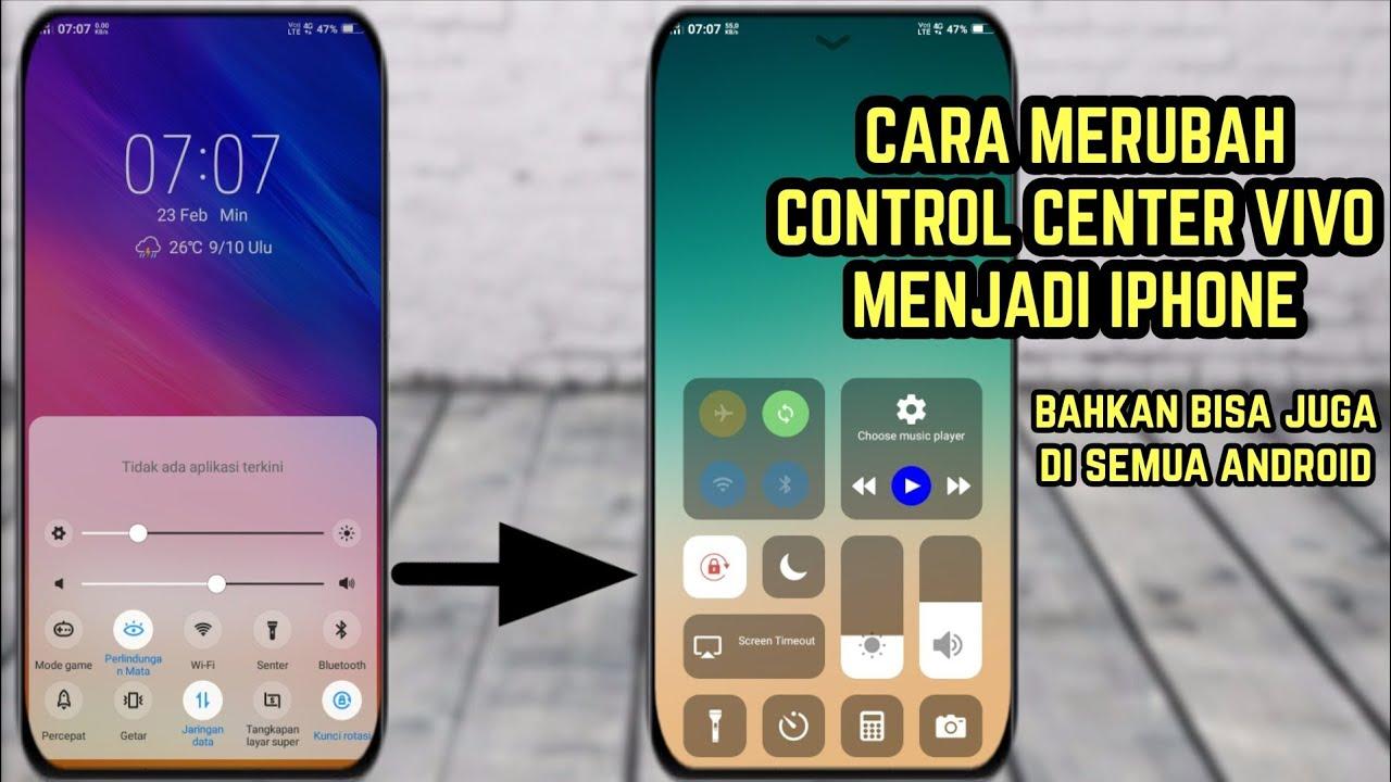 CARA MERUBAH CONTROL CENTER VIVO MENJADI IPHONE